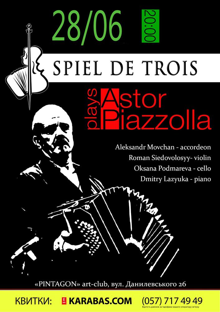 Astor Piazzolla and tango jazz / SPIEL DE TROIS Харьков