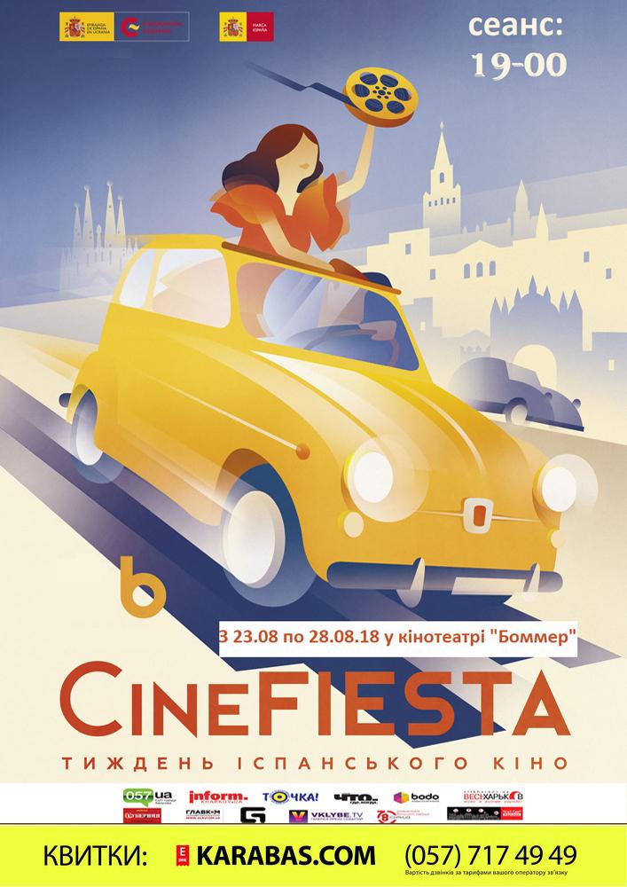 Фестиваль Іспанського кіно «CineFIESTA» Харьков