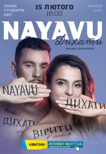 NAYAVU. Дышать - концерт презентация Харьков